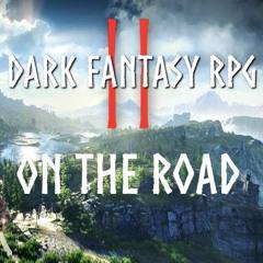 On The Road - Dark Fantasy RPG Vol. II