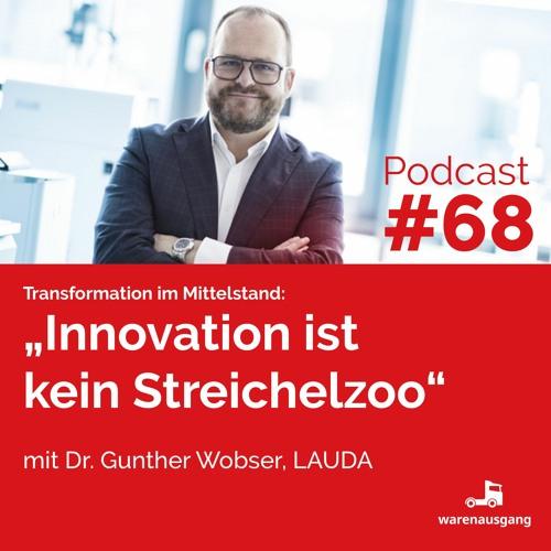 Innovation ist kein Streichelzoo mit Gunther Wobser, Lauda