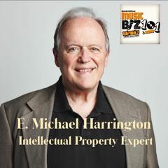 Michael Harrington - Intellectual Property Expert: Music Biz 101 & More Podcast