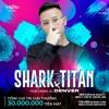 Download SHARK X TITAN - LOVE SONG - DJ DENVER Mp3