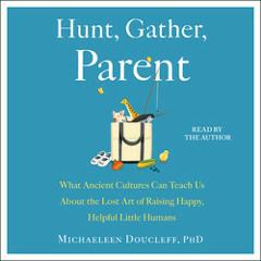 HUNT, GATHER, PARENT Audiobook Excerpt