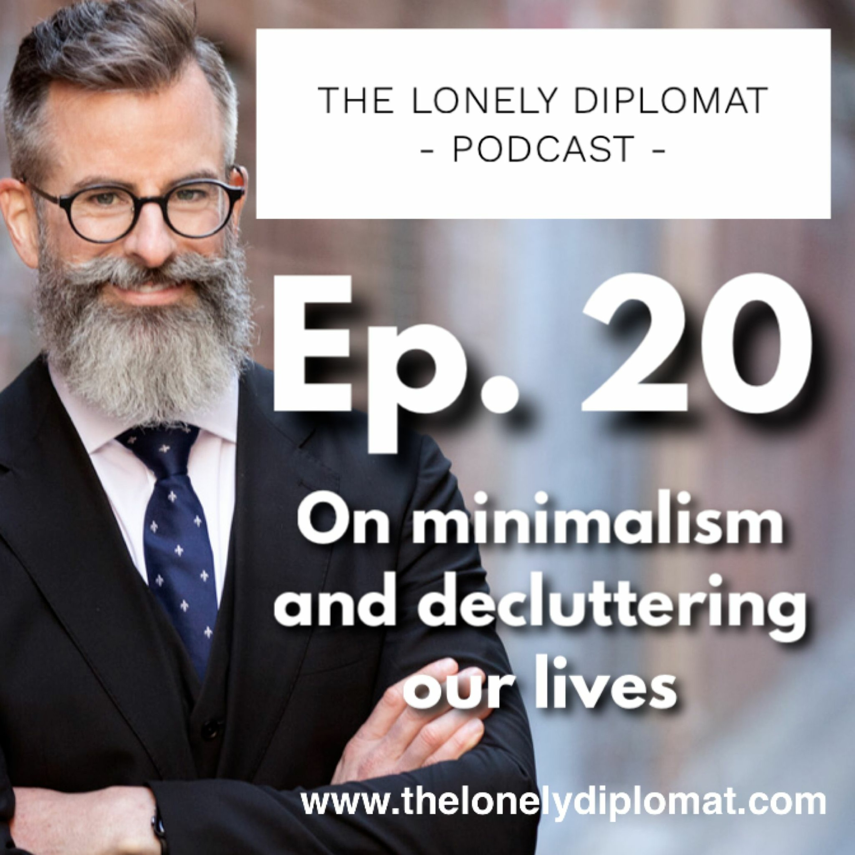 Ep. 20 - On minimalism and decluttering our lives