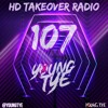 Download Young Tye Presents - HD Takeover Radio 107 Mp3