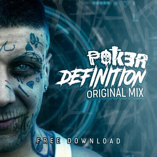 POK3R - DEFINITION (ORIGINAL MIX)FREE DOWNLOAD !!