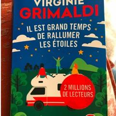 """Virginie Grimaldi """"Il Est Grand Temps De Rallumer Les Étoiles"""" (Chapitre 1)"""