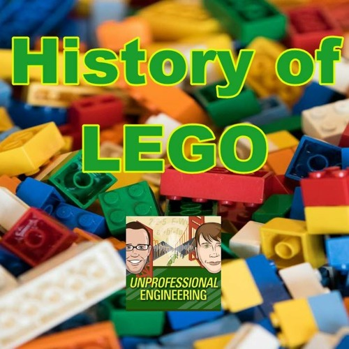 Companies That Built The World: LEGO - Episode 186