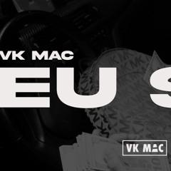 Vk Mac - EU SEI (prod. Chief)