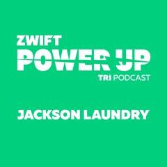 Jackson Laundry on His Career So Far