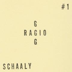 Radio G::G:::G # 1 SCHAALY
