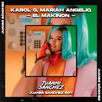 KAROL G, Mariah Angeliq - El Makinon(Juanmi Sánchez Edit)