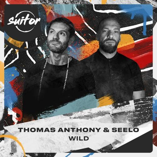Thomas Anthony & Seelo - Wild [ FREE DOWNLOAD ]