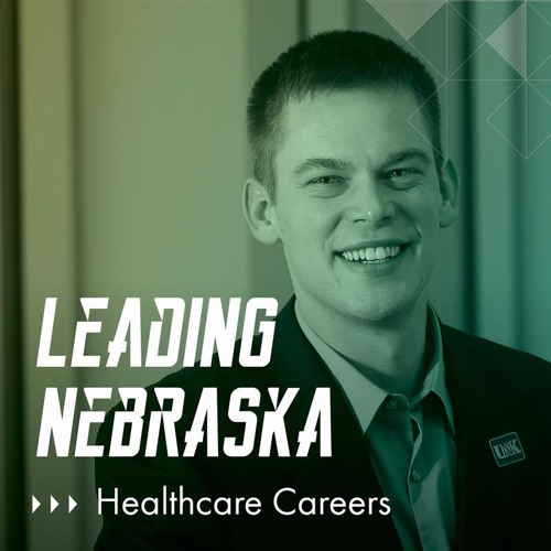 "Leading Nebraska, Episode 8: UNK's Brandon Drozd, ""Guiding Students to Rural Healthcare Careers"""