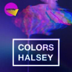 Halsey - Colors [SERRiTONE REMIX]