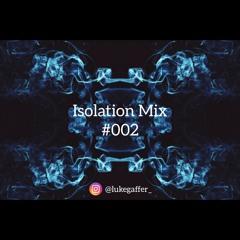 Luke Gaffney - Isolation Mix #002