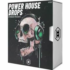 Power House Drops / #PowerHouse #ghouse #SamplePack