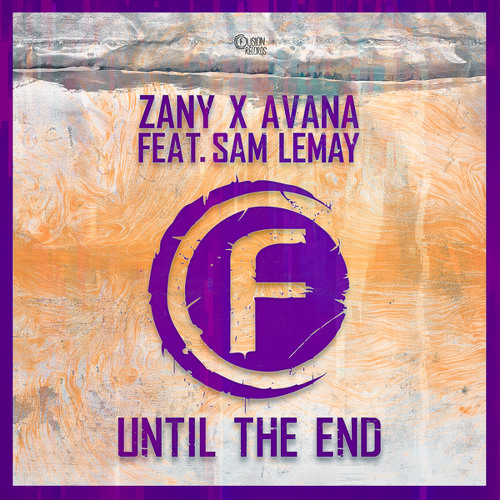 Until the End (Original Mix) [feat. Sam Lemay]