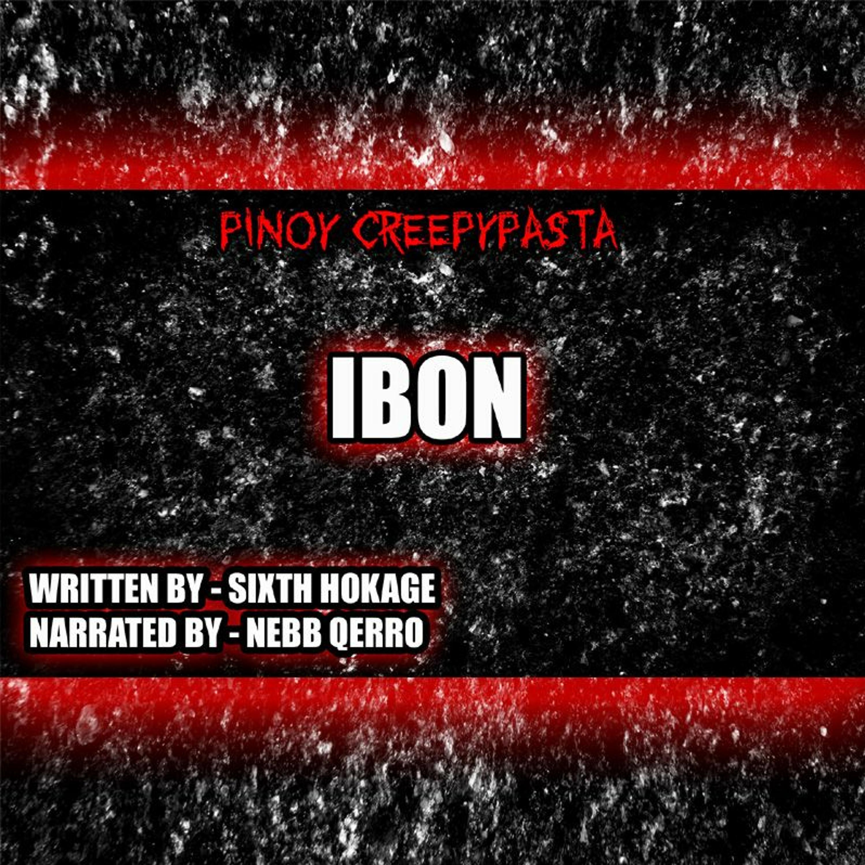 IBON - TAGALOG HORROR STORY - PINOY CREEPYPASTA