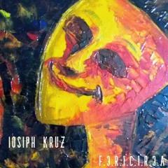 Iosiph Kruz - Fericirea (F.3.R.1.C.1.R.3.A)