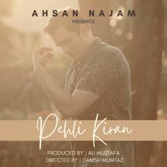 Pehli Kiran By Ahsan Najam