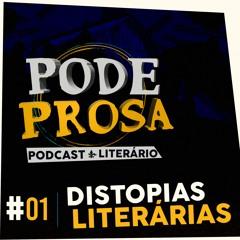 EP01 - Distopias Literárias