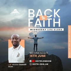 Life Class with Godswill Arum - Back to Faith - 16.06.21
