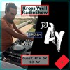 Download Kross Well RadioShow #284 [Guest Mix by: DJ AY] Mp3