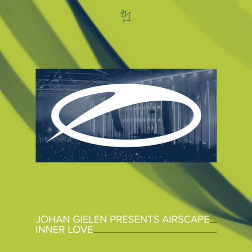 Johan Gielen presents Airscape - Inner Love