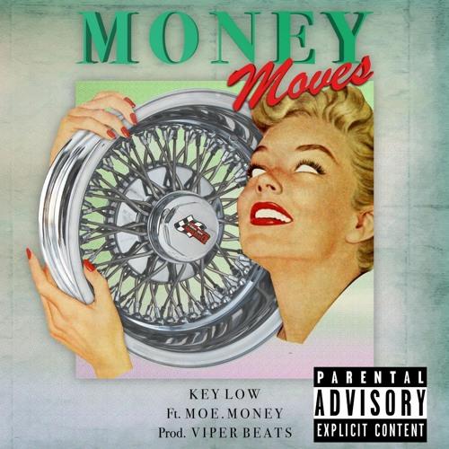 Money Moves (Everyday) ft Moe. Money