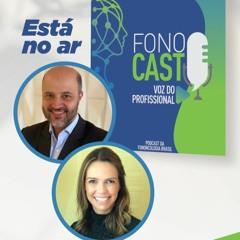 #1 - FonoCast Fononcologia Brasil - Voz do Profissional
