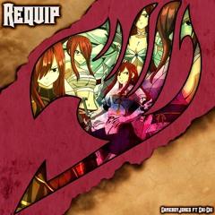 Requip feat. Chi-Chi (Erza)