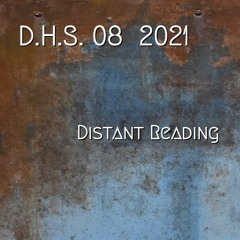Distant Reading (Digital Humanities Soundtracks, part 8)