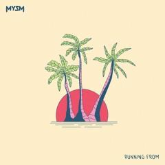 MYSM - Running From