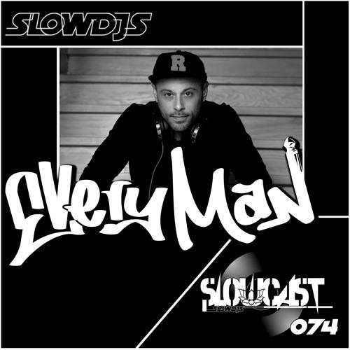 Slowcast 074 Everyman