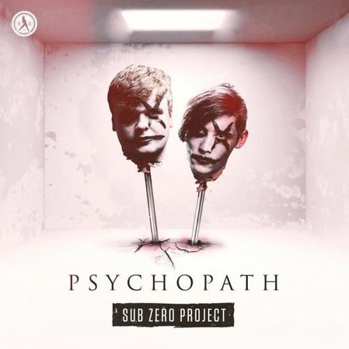 Sub Zero Project - PSYchopath