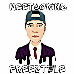 Meet&Grind freestyle