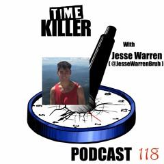 EP118 - Boyhood Boners & Drugs with Jesse Warren