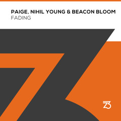 Paige, Nihil Young & Beacon Bloom - Fading