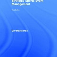 READ|PDF Strategic Sports Event Management: Third edition