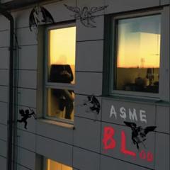 Asme - BLod (bästa kvalité)