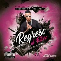 Regreso al Futuro Vol.1 (Reggaeton Mixtape)