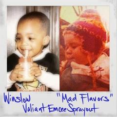 Winslow - Mad Flavours (Valiant Emcee Sprayout)