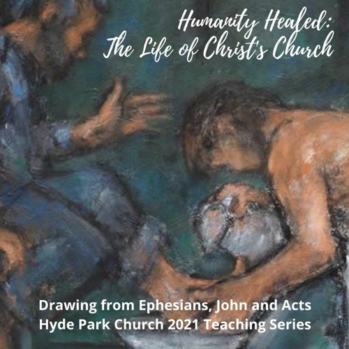 Humanity Healed: The Life of Christ's Church