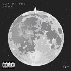 Man On The Moon (prod. by EPIK)