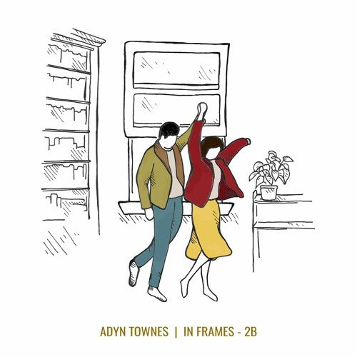 Adyn Townes - In Frames 2B (EP)