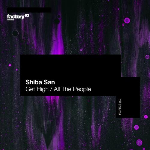 Shiba San Get High / All The People