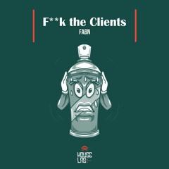 HLR018: FABN - Fuck the Clients (Original Mix)Preview