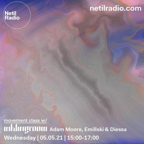 Movement Class w/ inklingroom presents: Adam Moore, Emillski & Diessa - May '21