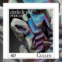 Gullen — C&P Podcast #40