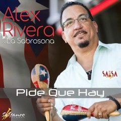 Mi Salsa Dura - Alex Rivera y La Sabrosona