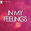 In My Feelings (Originally Performed by Drake)